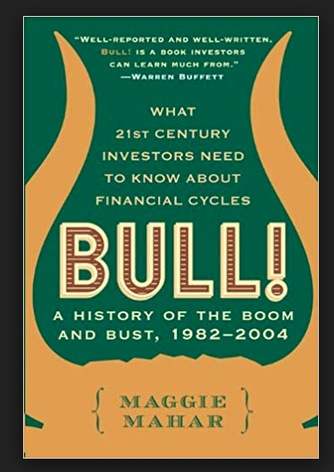 Bull A History of the Boom and Bust