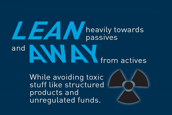 Lean towards passive and away from active investments
