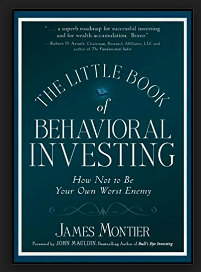 The Little Book of Behavioural Investing by James Montier