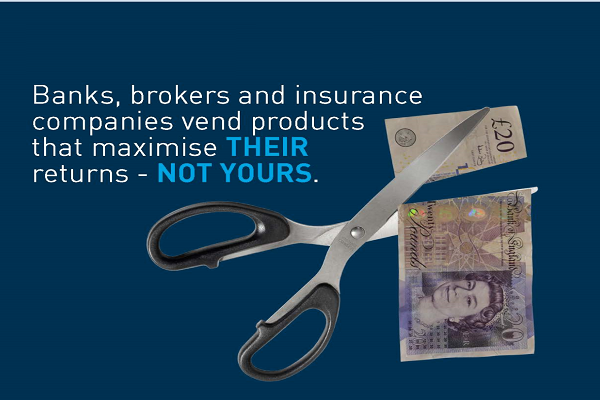 98% of all international financial advisers are paid to sell in return for commission advice doesn't come into it.