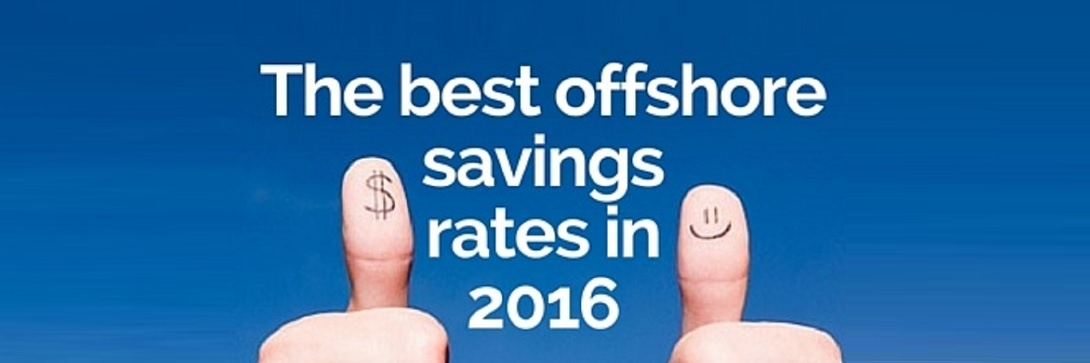 7 steps to getting the best offshore savings rate