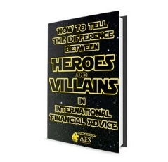 Heroes and villains in international financial advice