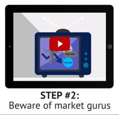 Step 2: Beware of market gurus